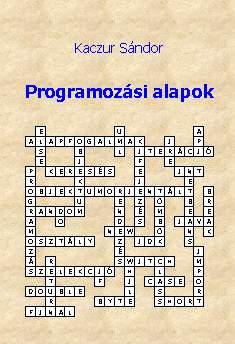 Kaczur Sándor: Programozási alapok