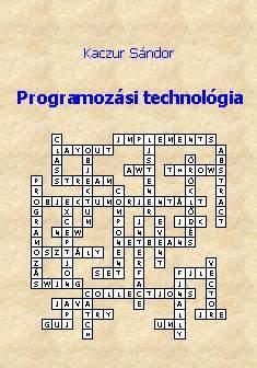 Kaczur Sándor: Programozási technológia